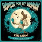 "King Salami & The Cumberland Three - Howlin' For My Woman - 7"" E.P."