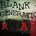 Blank Generation - RAW (2019) by Blank Generation | Free Listening on SoundCloud