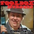 welcome to the land of a 1000 deaths | toolbox murders