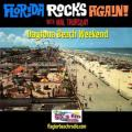 Florida Rocks Again! #42: Daytona Beach Weekend