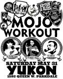 Mojo Workout - Saturday May 31 in Toronto