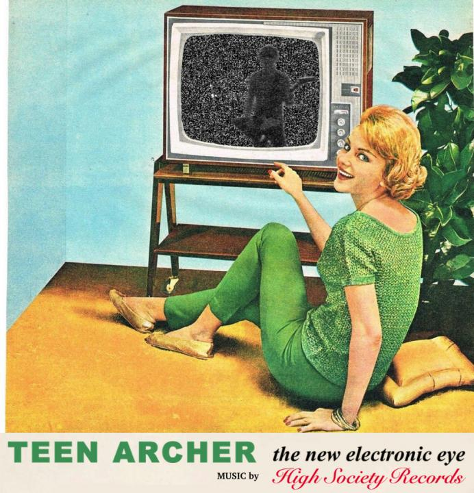 Teen Archer - The New Electronic Eye