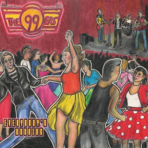 The 99ers - Everybody's Rocking