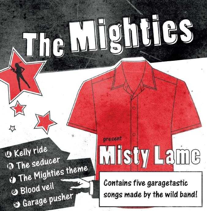 The Mighties - Misty lame