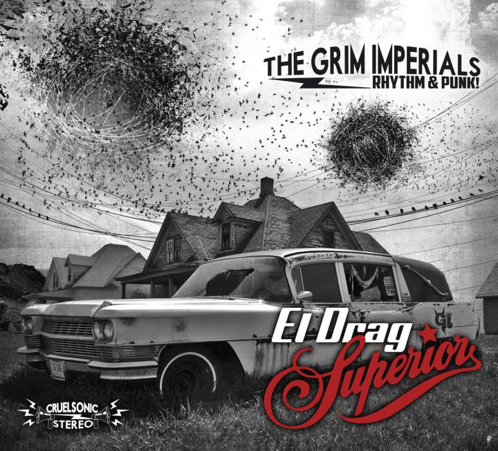 The Grim Imperials - El Drag Superior
