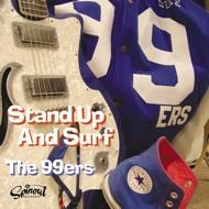 The 99ers - Stand Up & Surf
