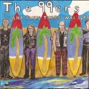 The 99ers - And Then There Was Surf